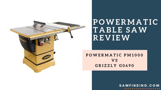 Powermatic table saw review
